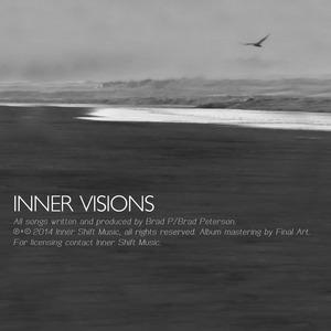 BRAD P - Inner Visions