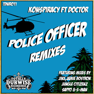 KONSPIRACY - Police Officer Remixes (feat Doctor)