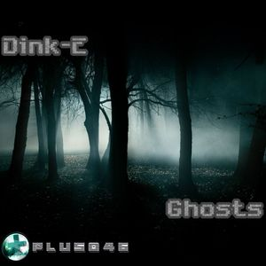 DINK E - Ghosts