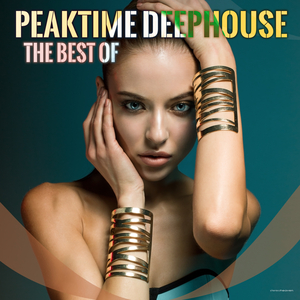 VARIOUS - Peaktime Deephouse: The Best Of