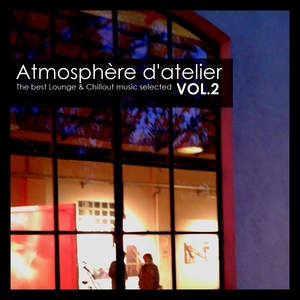 VARIOUS - AtmosphArre D'Atelier Vol 2: The Best Lounge & Chillout Music Selected