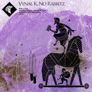 VYNAL K/NO RABBITZ feat DIMI PM - The Lute