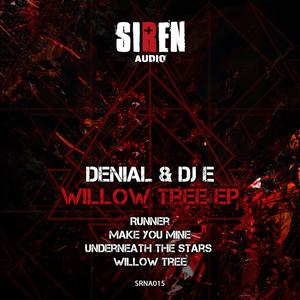 DENIAL/DJ E - Willow Tree