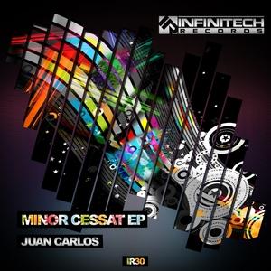 JUAN CARLOS - Minor Cessat EP