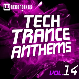 VARIOUS - Tech Trance Anthems Vol 14