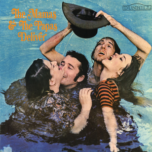 THE MAMAS & THE PAPAS - Deliver