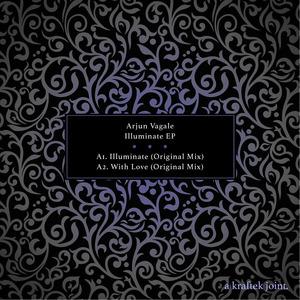 ARJUN VAGALE - Illuminate EP