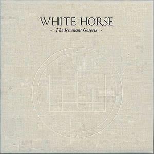 WHITE HORSE - The Revenant Gospels
