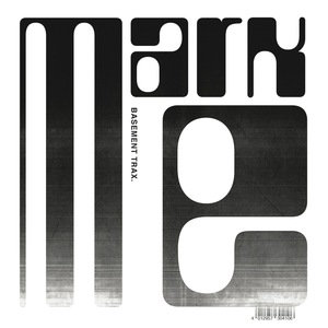 MARK E - Basement Trax