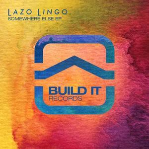 LAZO LINGO - Somewhere Else EP