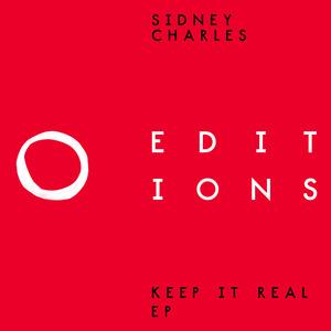 SIDNEY CHARLES - Keep It Real EP