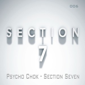 PSYCHO CHOK - Section Seven