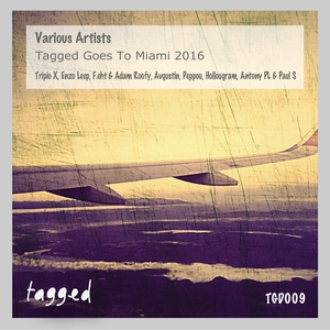 VARIOUS - Tagged Goes To Miami 2016