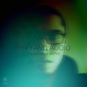 YIN YANG AUDIO - The Universe Within