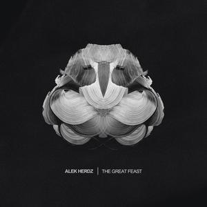 ALEK HERDZ - The Great Feast
