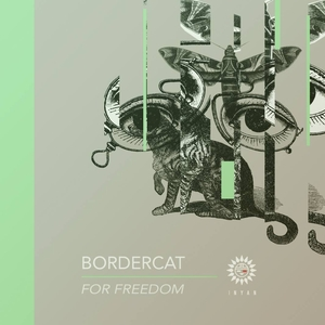 BORDERCAT - For Freedom