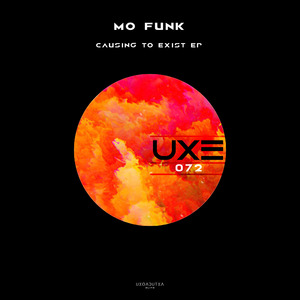 MO' FUNK - Causing To Exist