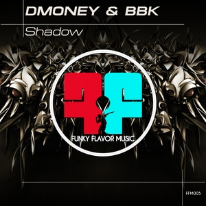 DMONEY & BBK - Shadow