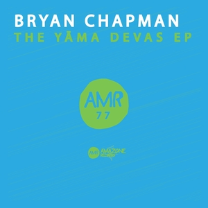 BRYAN CHAPMAN - The Yama Devas