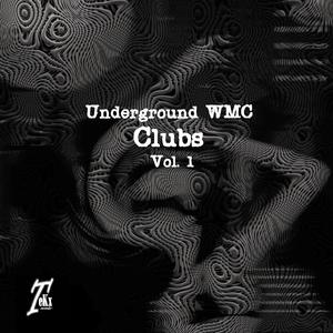 VARIOUS - Underground Wmc Clubs Vol 1