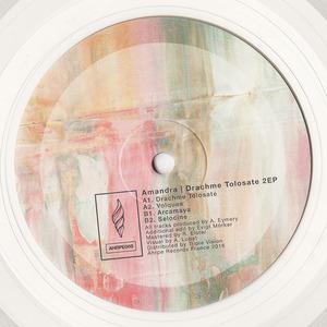 AMANDRA - Drachme Tolosate 2 EP