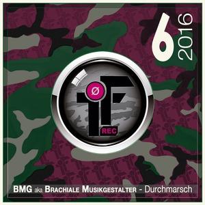BMG aka BRACHIALE MUSIKGESTALTER - Durchmarsch