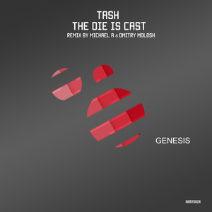TASH - The Die Is Cast