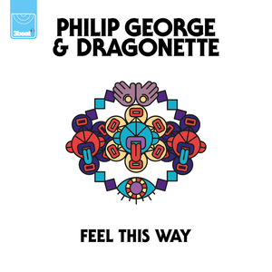 PHILIP GEORGE - Feel This Way