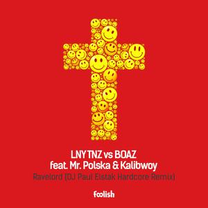 LNY TNZ vs BOAZ feat MR POLSKA/KALIBWOY - Ravelord