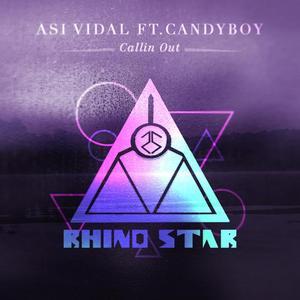 ASI VIDAL - Callin Out (feat Candyboy)