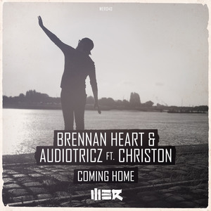 BRENNAN HEART/AUDIOTRICZ feat CHRISTON - Coming Home