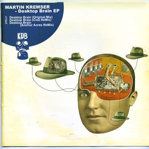 MARTIN KREMSER - Desktop Brain