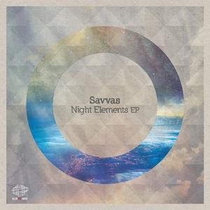 SAVVAS - Night Elements EP