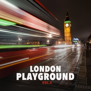 VARIOUS - London Playground Vol 2