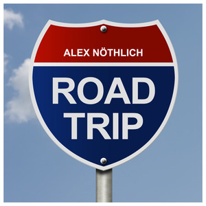ALEX NOTHLICH - Road Trip