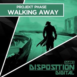 PROJEKT PHASE - Walking Away