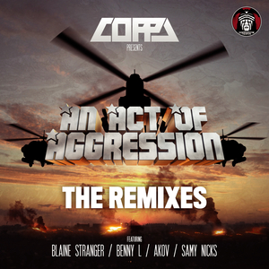 COPPA - Coppa Presents/An Act Of Aggression Remixes