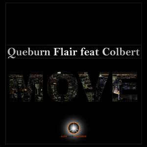 QUEBURN FLAIR feat COLBERT - Move