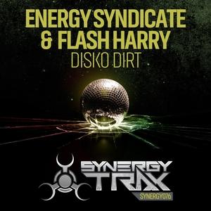ENERGY SYNDICATE/FLASH HARRY - Disko Dirt