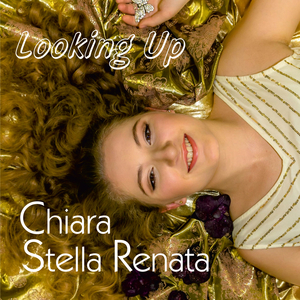 CHIARA STELLA RENATA - Looking Up