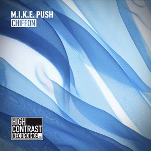 MIKE PUSH - Chiffon
