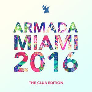 VARIOUS - Armada Miami 2016/The Club Edition
