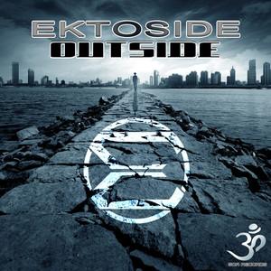 EKTOSIDE - Outside