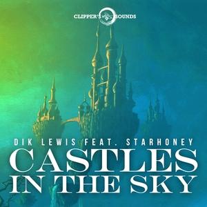 DIK LEWIS - Castles In The Sky