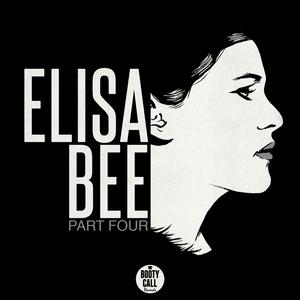 ELISA BEE - Part Four