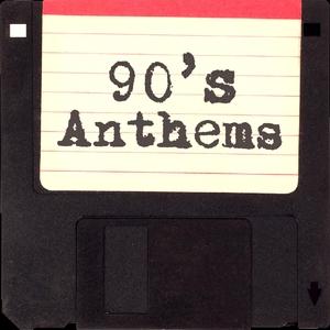 VARIOUS - 90's Anthems