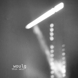 WOULG - Thin Veil