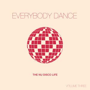 VARIOUS - Everybody Dance Vol 3/Nu Disco Compilation