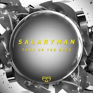SALARYMAN - Turn Up The Bass