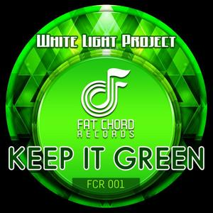 WHITE LIGHT PROJECT - Keep It Green